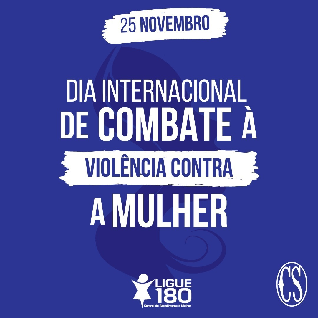 Dia Internacional ao combate à violência contra a Mulher