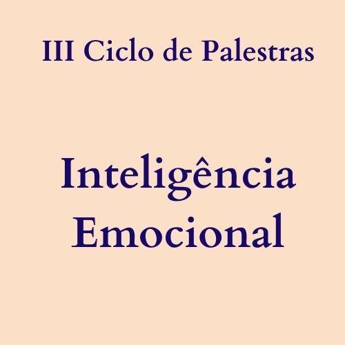 """Ciclo de palestras sobre """"inteligência emocional"""""""